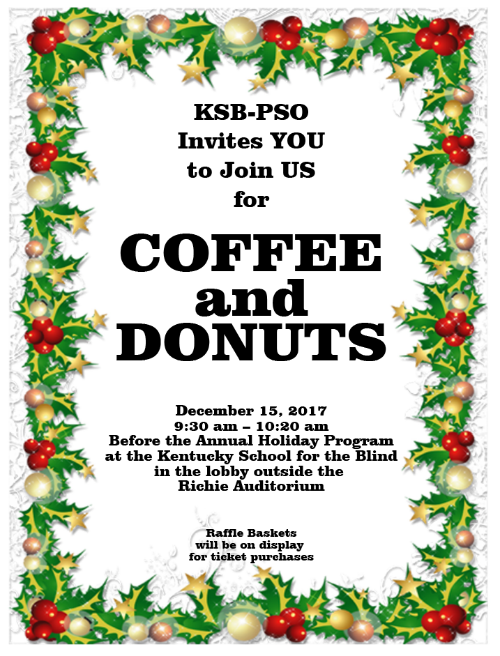 KSB Coffee and Donuts Richie Auditorium Lobby December 15 9:30 - 10:20